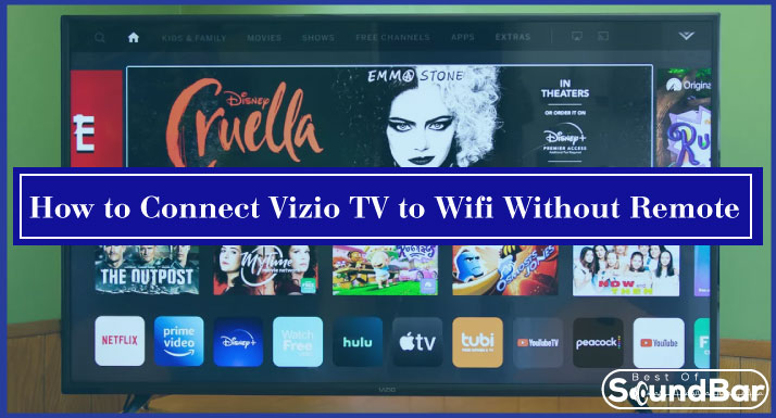 How to Connect Vizio TV to Wifi Without Remote